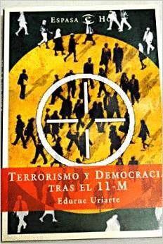 TERRORISMO Y DEMOCRACIA TRAS EL 11-M