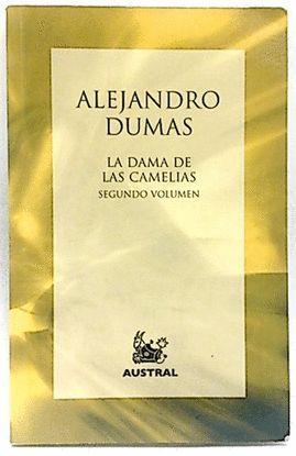 DAMA DE LAS CAMELIAS VOL-2