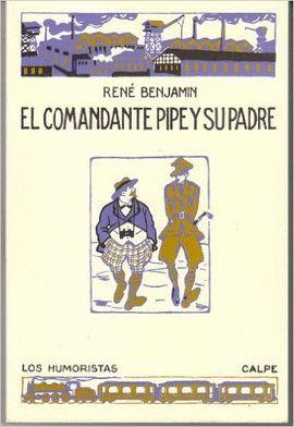 EL COMANDANTE PIPE Y SU PADRE