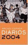 DIARIOS, 2004