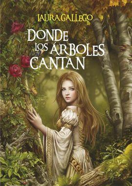 DONDE LOS ÁRBOLES CANTAN