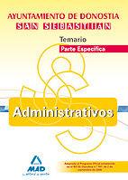 ADMINISTRATIVOS DEL AYUNTAMIENTO DE DONOSTIA-SAN SEBASTIÁN. TEMARIO DE LA PARTE