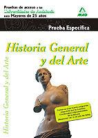HISTORIA GENERAL Y DEL ARTE. PRUEBAS DE ACCESO A LA UNIVERSIDAD PARA MAYORES DE