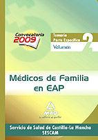 MÉDICOS DE FAMILIA EN EAP DEL SERVICIO DE SALUD DE CASTILLA-LA MANCHA (SESCAM).