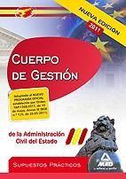 CUERPO DE GESTIÓN, ADMINISTRACIÓN DEL ESTADO. SUPUESTOS PRÁCTICOS