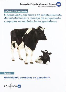 OPERACIONES AUXILIARES DE MANTENIMIENTO DE INSTALACIONES Y MANEJO DE MAQUINARIA