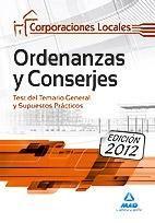 ORDENANZAS Y CONSERJES, CORPORACIONES LOCALES. TEST DEL TEMARIO GENERAL Y SUPUES