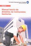 ALBAÑILES DE INSTITUCIONES SANITARIAS