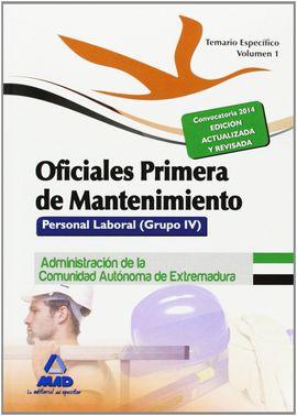 OFICIALES PRIMERA DE MANTENIMIENTO. PERSONAL LABORAL (GRUPO IV) DE LA ADMINISTRA