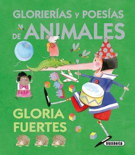 GLORIERIAS Y POESÍAS DE ANIMALES DE GLORIA FUERTES