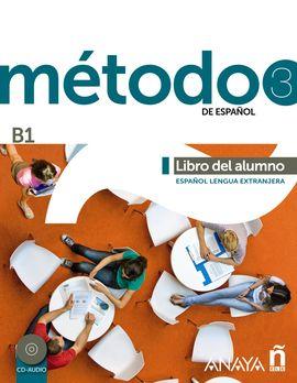 MÉTODO 3 DE ESPAÑOL. LIBRO DEL ALUMNO B1
