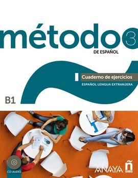 MÉTODO 3 DE ESPAÑOL. CUADERNO DE EJERCICIOS B1