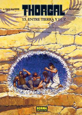 THORGAL 13 ENTRE TIERRA Y LUZ