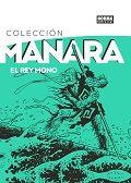 REY MONO, EL - COLECCIÓN MANARA 2
