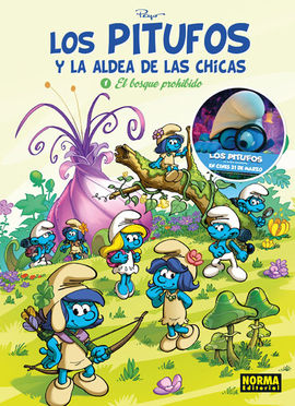 LOS PITUFOS Y LA ALDEA DE LAS CHICAS 1. EL BOSQUE PROHIBIDO
