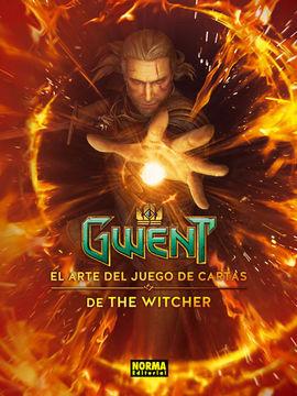 GWENT: EL ARTE DEL JUEGO DE CARTAS DE THE WITCHER