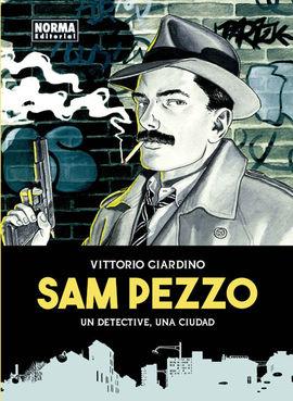 SAM PEZZO. UN DETECTIVE, UNA CIUDAD