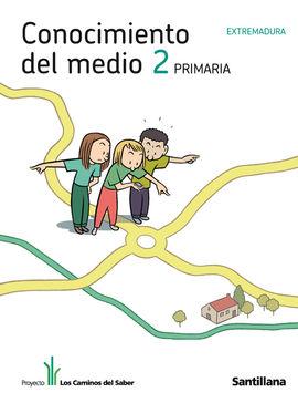 CONOCIMIENTO DEL MEDIO EXTREMADURA 2 PRIMARIA LOS CAMINOS DEL SABER