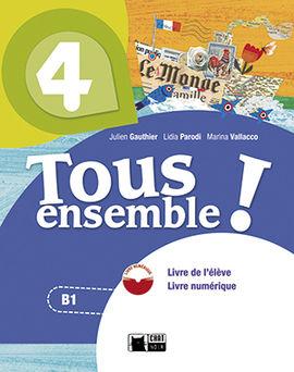 TOUS ENSEMBLE 4 LIVRE DE L'ELEVE ANDALUCIA