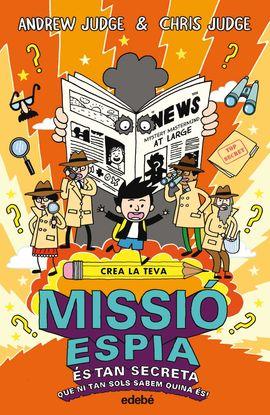 CREA LA TEVA MISSIÓ ESPIA