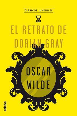 CLÁSICOS JUVENILES: EL RETRATO DE DORIAN GRAY