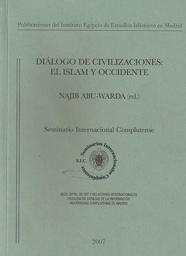 DIÁLOGO DE CIVILIZACIONES EL ISLAM Y OCCIDENTE