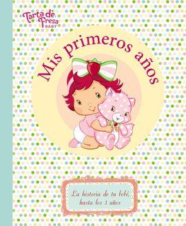 MIS PRIMEROS AÑOS. TARTA DE FRESA BABY