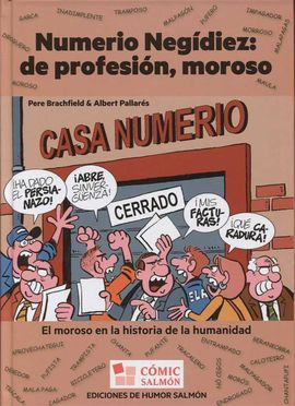 NUMERIO NEGÍDIEZ: DE PROFESIÓN, MOROSO