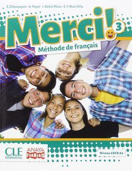 MERCI!. MÉTHODE DE FRANÇAIS 3.