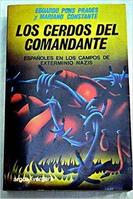 CERDOS DEL COMANDANTE, LOS