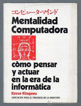MENTALIDAD COMPUTADORA