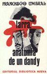 LARRA ANATOMIA DE UN DANDY