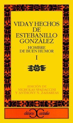 VIDA Y HECHOS DE ESTEBANILLO GONZÁLEZ, II. HOMBRE DE BUEN HUMOR