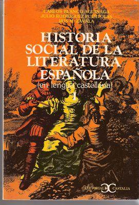 HISTORIA SOCIAL DE LA LITERATURA ESPAÑOLA TOMO I
