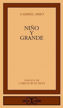 NIÑO Y GRANDE