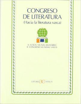 CONGRESO DE LITERATURA. (HACIA LA LITERATURA VASCA). ACTAS DEL II CONGRESO MUNDI