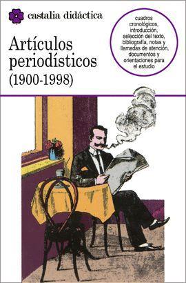 ARTÍCULOS PERIODÍSTICOS (1900¿1998)