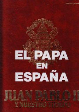 EL PAPA EN ESPAÑA