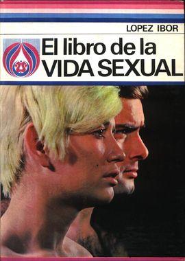 LIBRO DE LA VIDA SEXUAL, EL