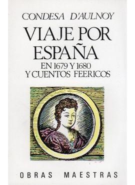 249. VIAJE POR ESPAÑA EN 1679, 2 VOLS.
