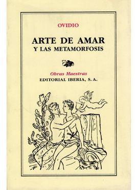 155. ARTE DE AMAR Y LAS METAMORFOSIS