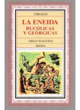 154. LA ENEIDA BUCOLICAS Y GEORGICAS