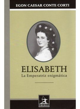 544. ELISABETH, LA EMPERATRIZ ENIGMATICA