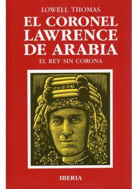 540. EL CORONEL LAWRENCE DE ARABIA