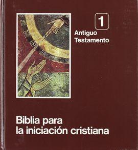 BIBLIA PARA LA INICIACIÓN CRISTIANA