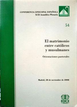 EL MATRIMONIO ENTRE CATÓLICOS Y MUSULMANES