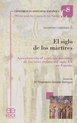 EL SIGLO DE LOS MÁRTIRES