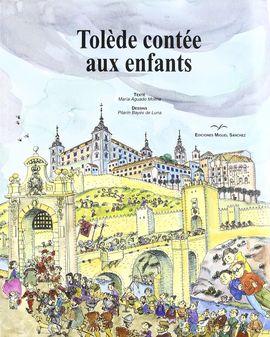 TOLEDO CONTÉE AUX ENFANTS
