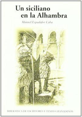 UN SICILIANO EN LA ALHAMBRA