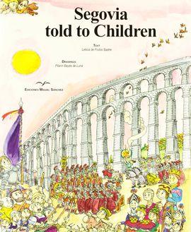 SEGOVIA TOLD TO CHILDREN